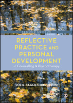 Reflective Practice and Personal Development in Counseling and Psychotherapy. S. Bager-Charleson